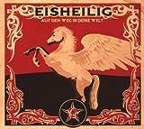 Auf Dem Weg In Deine Welt by Eisheilig (2007-08-03)