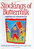 Stockings of Buttermilk, Neil Philip, 0395849802