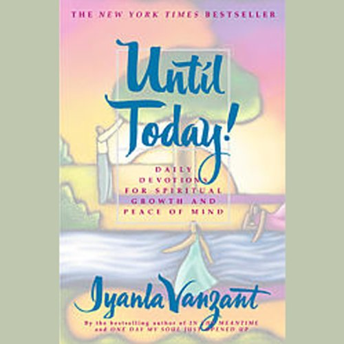 Until Today!: Devotions for Spiritual Growth and Peace of Mind by Simon & Schuster Audio