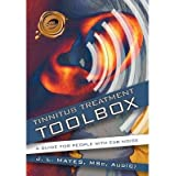 [ Tinnitus Treatment Toolbox: A Guide for People with Ear Noise J. L. Mayes, L. Mayes ( Author ) ] { Hardcover } 2010