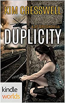 JET: Duplicity (Kindle Worlds Novella) (Survival Series Book 2) by [Cresswell, Kim]