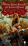Spirit Fox, Mickey Zucker Reichert and Jennifer Wingert, 0886778077