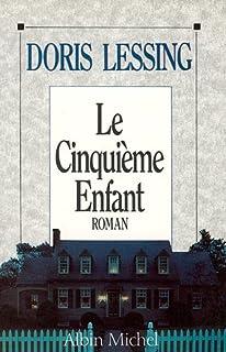 Le cinquième enfant, Lessing, Doris