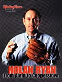img - for Nolan Ryan: From Alvin to Cooperstown book / textbook / text book
