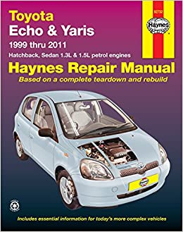 Toyota Echo/Yaris Automotive Repair Manual: 1999-2011 (Haynes