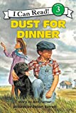 Dust for Dinner (I Can Read Book - Level 3)