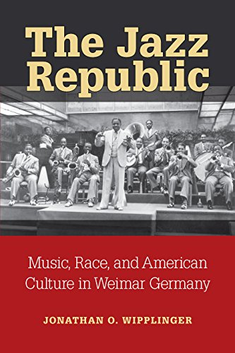 The jazz republic music race and american culture in weimar the jazz republic music race and american culture in weimar germany social fandeluxe Images