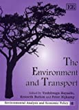 The Environment and Transport, , 1858988195