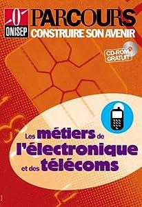 """Afficher """"Les métiers de l'électronique et des télécoms"""""""