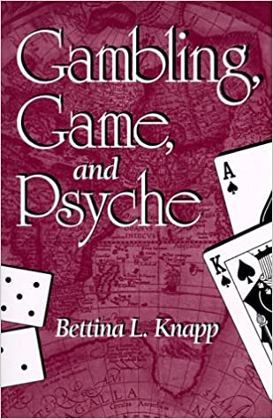 Book Gambling, Game and Psyche (SUNY Series in Psychoanalysis and Culture)