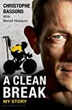 A Clean Break, Christophe Bassons, 1472910354