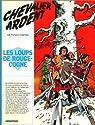 Chevalier Ardent, tome 02 : Les Loups de Rouge-cogne par Craenhals