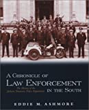 A Chronicle of Law Enforcement in the South: The History of the Jackson, Tennessee, Police Department
