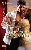 The Desert Bride of Al Zayed, Tessa Radley, 0373768354