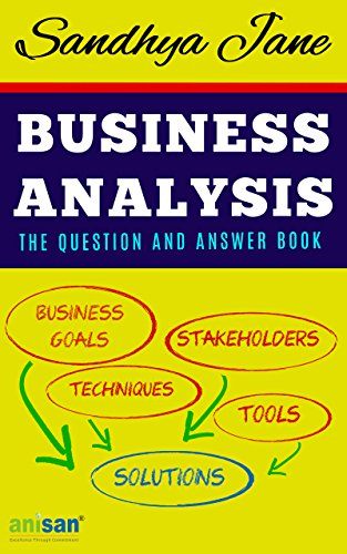 Business Analysis: The Question And Answer Book