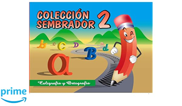 Coleccion Sembrador 2, Caligrafia y Ortografia (Spanish Edition): Macario Fernandez Diaz, Distribuidora Lewis, S. A.: 9789962602309: Amazon.com: Books