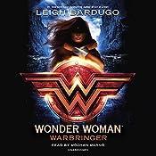 Wonder Woman: Warbringer   Leigh Bardugo