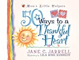 50 Ways to a Thankful Heart, Jane Jarrell, 0736902198