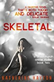 Skeletal (A Christchurch Crime Thriller Book 2)