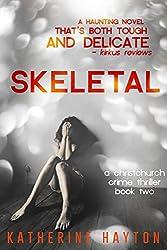 Skeletal (A Christchurch Crime Thriller Book 2)