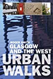 Glasgow and the West, Smith, Roger, 1841831239