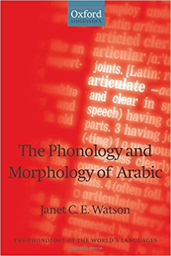 Book The Phonology and Morphology of Arabic (The Phonology of the World's Languages)