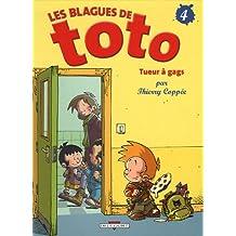 BLAGUES DE TOTO (LES) T.04 : TUEUR À GAGS