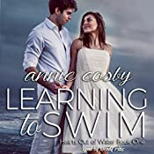 Learning to Swim: Hearts Out of Water, Volume 1 | Annie Cosby