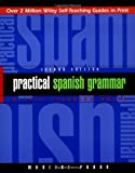 Practical Spanish Grammar: A Self-Teaching Guide, 2nd Edition, Marcial Prado, 0471134465