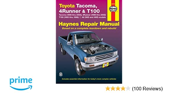 toyota tacoma, 4runner \u0026 t100 automotive repair manual robert 1989 Toyota 22RE Vacuum Diagram toyota tacoma, 4runner \u0026 t100 automotive repair manual robert maddox, mike stubblefield, john h haynes 0784497408326 amazon com books