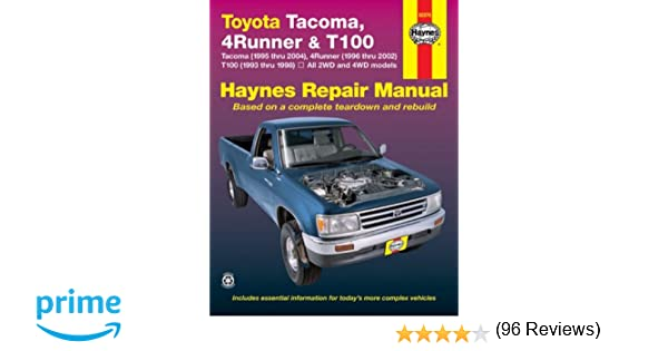 Toyota tacoma 4runner t100 automotive repair manual robert toyota tacoma 4runner t100 automotive repair manual robert maddox mike stubblefield john h haynes 0784497408326 amazon books fandeluxe Image collections