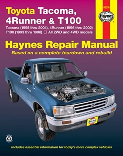 toyota tacoma 4runner t100 automotive repair manual robert rh amazon com 2001 toyota tacoma service manual pdf 2017 Tacoma Manual