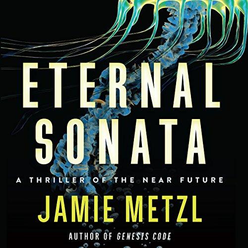 Eternal Sonata: A Thriller of the Near Future by Brilliance Audio