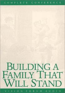Audio Cassette Building a Family That Will Stand Book