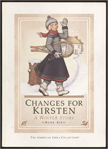Changes For Kirsten A Winter Story By Janet Shaw Illustrations