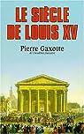 Le siècle de Louis XV par Gaxotte