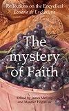 img - for Mystery of Faith: Reflections on the Encyclical Ecclesia de Eucharistia book / textbook / text book
