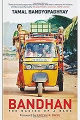 Bandhan: The Making of a Bank Paperback