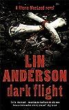 Dark Flight: Rhona Macleod Book 4 (Rhona MacLeod Novel)