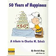 50 years of happiness: A tribute to Charles M. Schulz (Peanuts 50 celebration)
