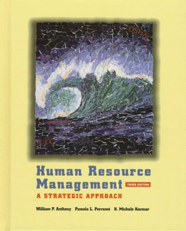 HUMAN RESOURCE MANAGEMENT 3E (Dryden Press Series in Management)