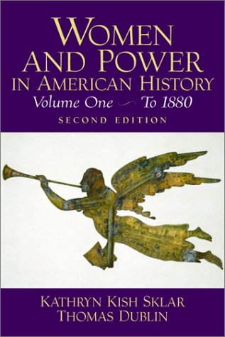 Women and Power in American History, Volume I (2nd Edition) (v. 1)