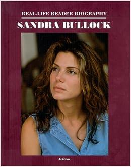 Sandra Bullock (Real-Life Reader Biography): Susan Zannos