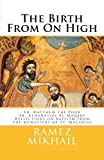 The Birth From On High: Reflections on the spirituality and history of Baptism from the monastery of St. Macarius