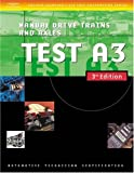 img - for Automotive ASE Test Preparation Manuals, 3E A3: Manual Drive Trains and Axles (ASE Automotive Test Preparation Series) book / textbook / text book