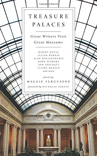 - Treasure Palaces: Great Writers Visit Great Museums