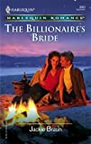 The Billionaire's Bride, Jackie Braun, 0373038607