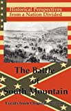 img - for Historical Perspectives from a Nation Divided: The Battle of South Mountain book / textbook / text book