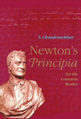 Newton's Principia For The Common Reader (Physics)