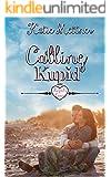 Calling Kupid (Kupid's Cove Book 1)